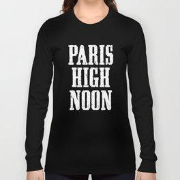 Paris High Noon Long Sleeve T-shirt