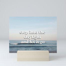 step into the daylight Mini Art Print