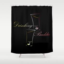Drinking Buddies Shower Curtain