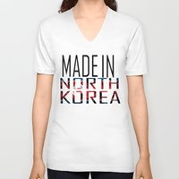 korea V-neck T-shirts featuring Made In North Korea by VirgoSpice