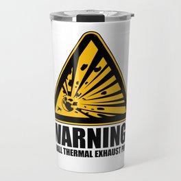 Obvious Explosion Hazard Travel Mug