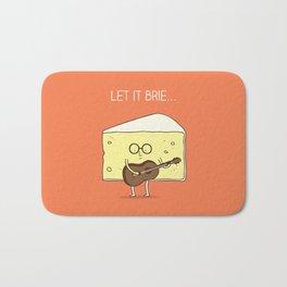 Let it brie... Bath Mat