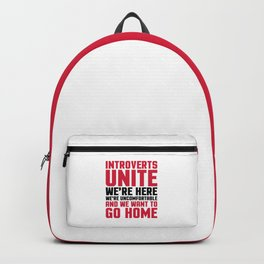 Introverts Unite Funny Quote Backpack