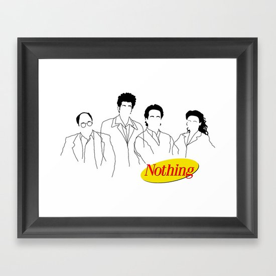 A Show About Nothing Framed Art Print