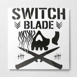 Switch Blade Metal Print