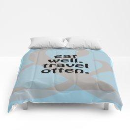 Eat Well, Travel Often III Comforters