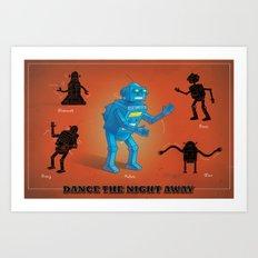 Dance the Night Away Art Print