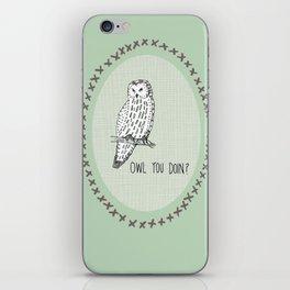 'Owl you doing?' Print iPhone Skin