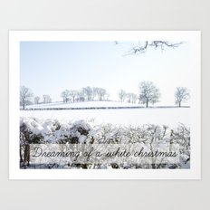 Dreaming of a white Christmas Art Print