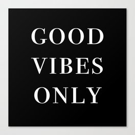 good vibes only III Canvas Print