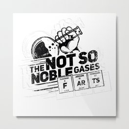 Science Joke Fart Noble Gas Chemistry Teacher Gift Metal Print