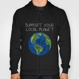 Support Your Local Planet Hoody