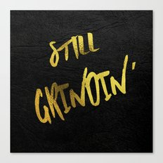 Still Grindin' Canvas Print