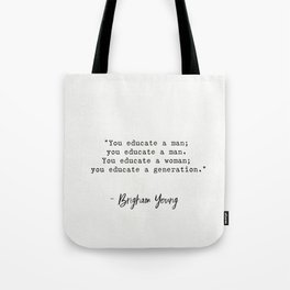 Brigham Young quote Tote Bag