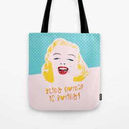 Being Normal is Boring! Tote Bag