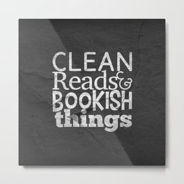 Clean Reads & Bookish Things - CRBB Motto Metal Print