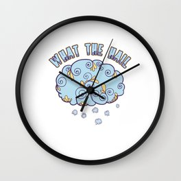 Climate Nature Earth Atmosphere Heat Wind Season Weather Clouds What The Hail Gift Wall Clock