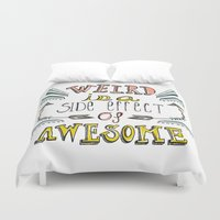 weird Duvet Covers featuring Weird & Awesome by Heather Dutton
