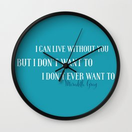 Live without you Wall Clock
