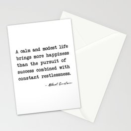 Albert Einstein quote A calm and modest life Stationery Cards