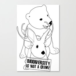 Biodiversity is not a crime! Canvas Print