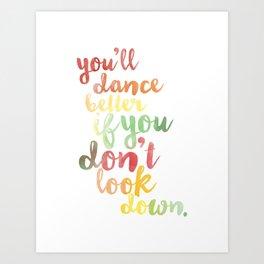 Don't Look Down Art Print