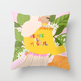 We are magical Throw Pillow