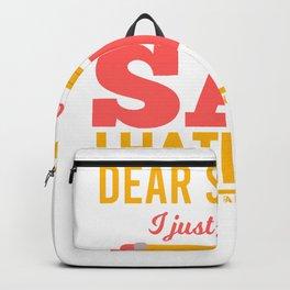 I Hate school I hate school Backpack