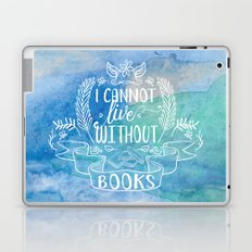 I Cannot Live Without Books - Watercolor Laptop & iPad Skin