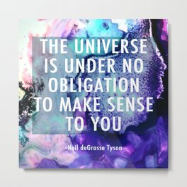Neil deGrasse Tyson Inspired - Universe Cell Print Metal Print