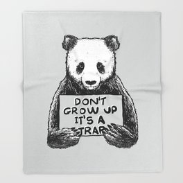 Don't Grow Up It's a Trap Throw Blanket