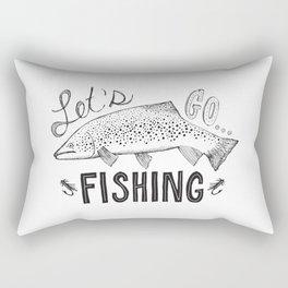 let's go fishing Rectangular Pillow