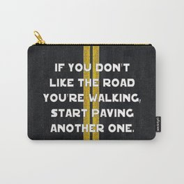 Pave Another Road Carry-All Pouch