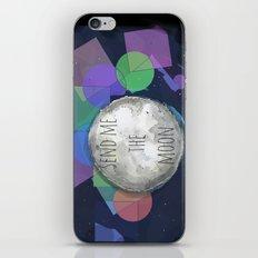 send me the moon iPhone & iPod Skin