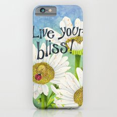 Live Your Bliss iPhone 6s Slim Case