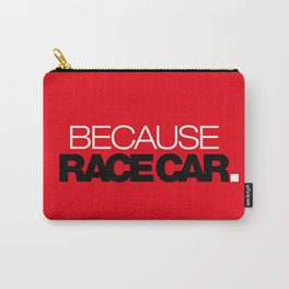BECAUSE RACE CAR v6 HQvector Carry-All Pouch