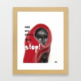Let's Stop! Framed Art Print