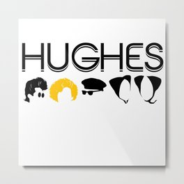 Hughes Rules Metal Print