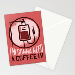 Funny Coffee Lover Quote Nurse Design Need A Caffeine IV Stationery Cards