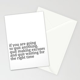 If you are going to quit Stationery Cards