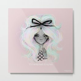 Pidgin Doll : It's My Hair Metal Print