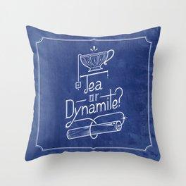 Tea or Dynamite? (blue) Throw Pillow