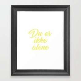 SKAM - Evak - Du er ikke alene // You're not alone Framed Art Print