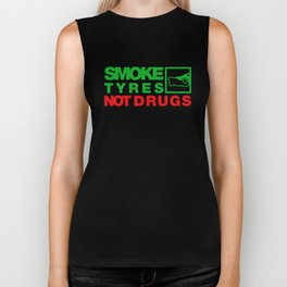 SMOKE TYRES NOT DRUGS v1 HQvector Biker Tank