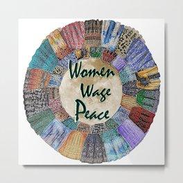 Women Wage Peace Metal Print