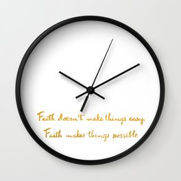 Faith quote Wall Clock