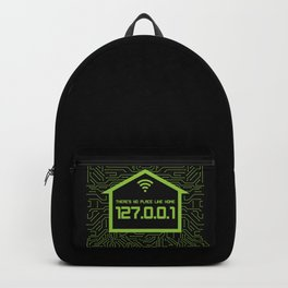 There's No Place Like Home 127.0.0.1 Backpack