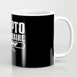Crypto Millionaire Funny Bitcoin Crypto Coffee Mug