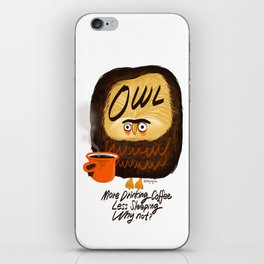 The owl is a coffeeholic. iPhone Skin