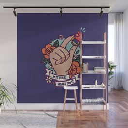Put Your Heart On It Wall Mural